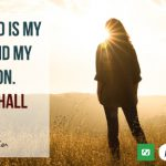 The Lord is my light and my salvation; whom shall I fear?