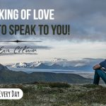 The king of love wants to speak to you!