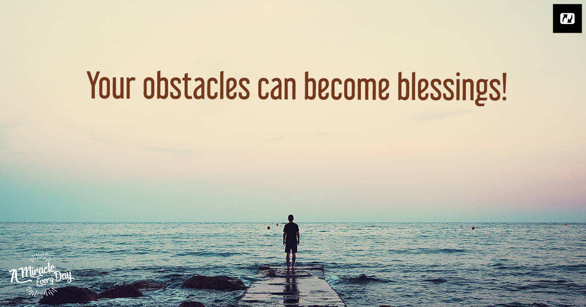 When The Obstacle Becomes A Blessing Jesusnet