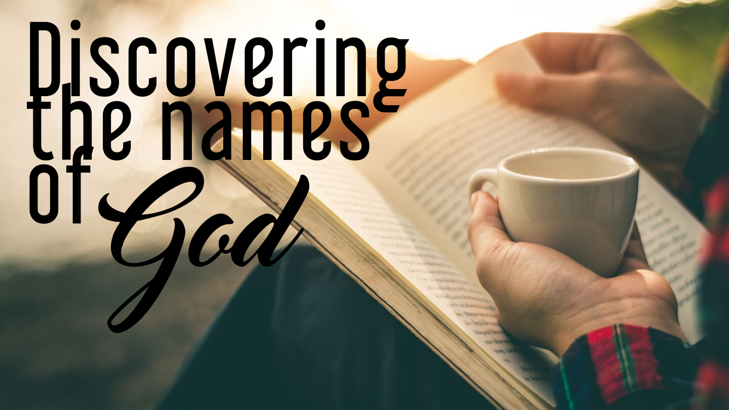Discovering_the_names_of_God_1440_x_810_px