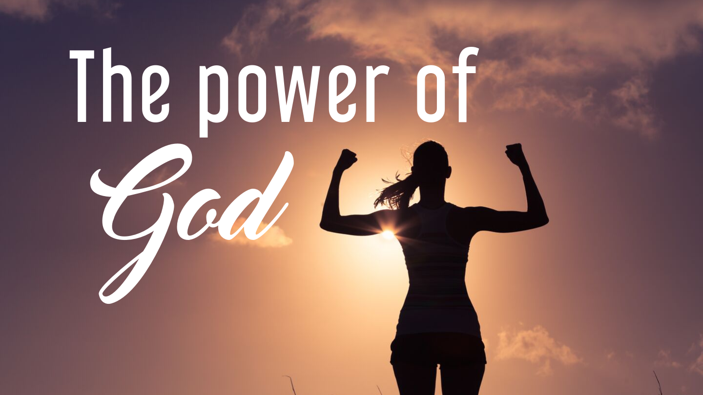 The_power_of_God_1440_x_810_px